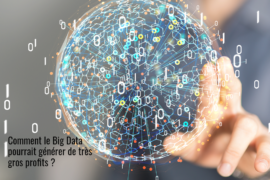 Big_Data_Generer_Gros_Profits