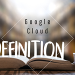 Definition-Google-Cloud
