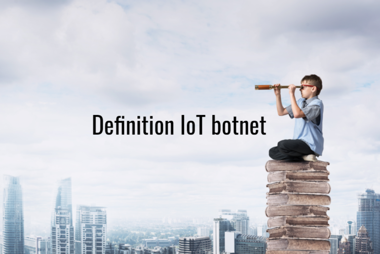 Definition_IoT_botnet
