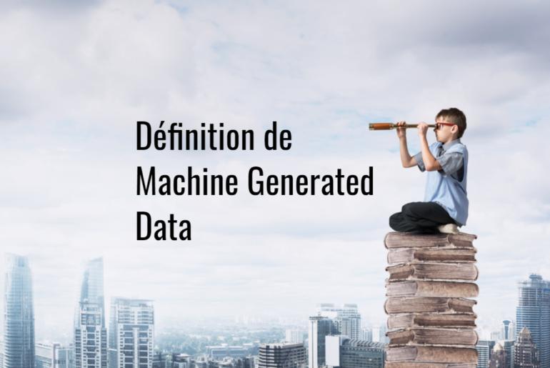 Definition_Machine_Generated_Data