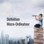Definition_Micro_Ordinateur