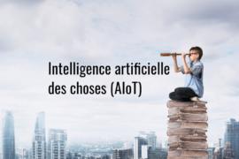 Intelligence_artificielle_des_choses_AIoT