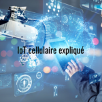 IoT_cellulaire_expliqué
