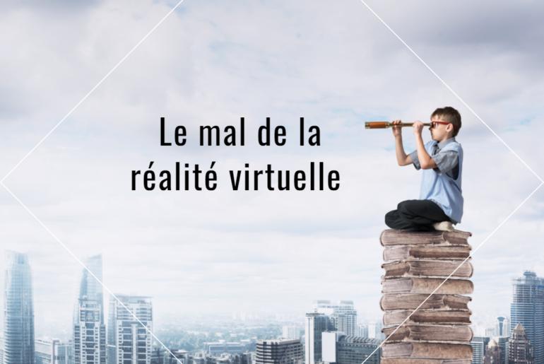 Mal de la réalité virtuelle
