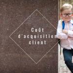 Coût dacquisition client