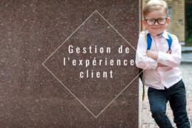 gestion de l'expérience client